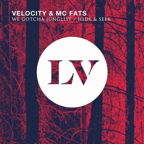 Velocity - We Gotcha Junglist / Hide & Seek (EP) 2019