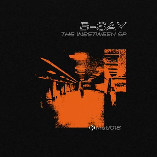 B-Say - The Inbetween 2018 [EP]