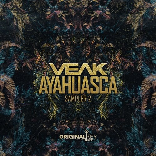 Veak - Ayahuasca Sampler 2 2019 [EP]