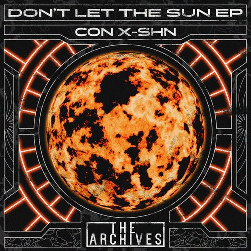 Download CON X-SHN - Don't Let The Sun EP mp3