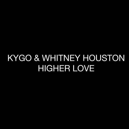 Higher Love [Kygo/RCA Records] :: Beatport