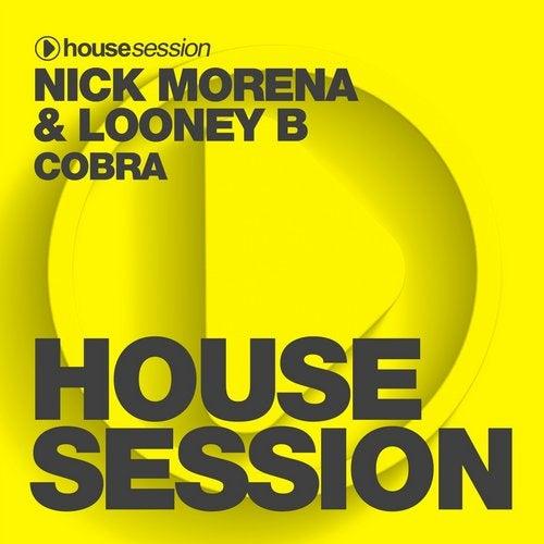 Cobra (Original Mix) by Nick Morena, Looney B on Beatport