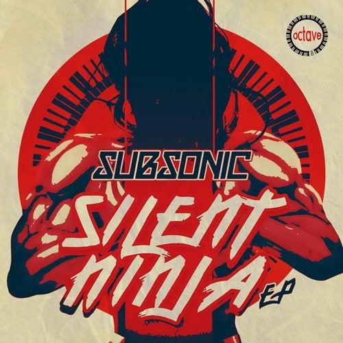 Subsonic - Silent Ninja 2019 [EP]