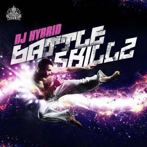 DJ Hybrid - Battle Skillz 2019 [EP]