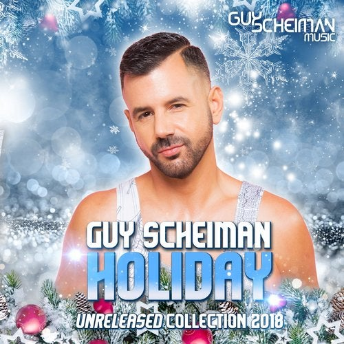 Holiday Unreleased Collection 2018 [Guy Scheiman Music