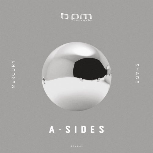 A-Sides - Mercury / Shade