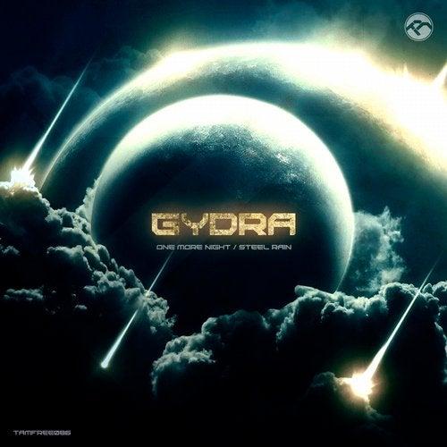 Gydra - One More Night vs. Steel Rain 2016 [EP]