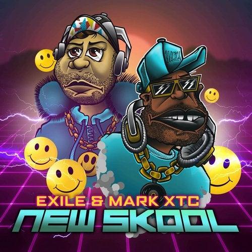 Exile / Mark XTC - New Skool 2019 (EP)