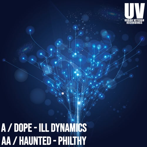 Download ILL Dynamics, Philthy - Dope / Haunted (UVR020) mp3