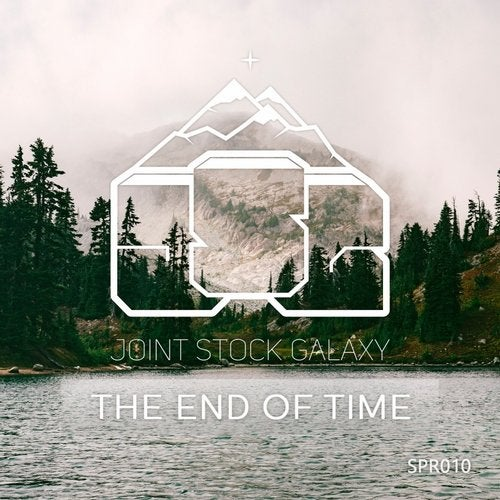 Joint Stock Galaxy - The End of Time [EP] 2016