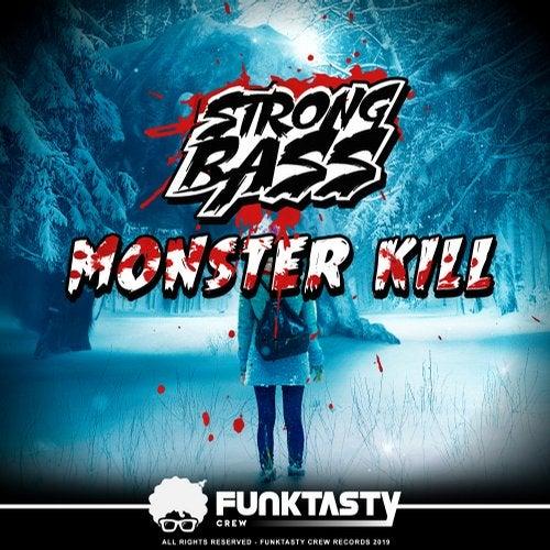 Strongbass - Monster Kill 2019 [EP]