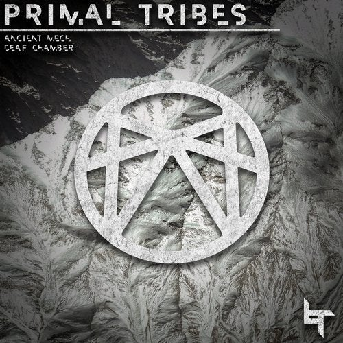 Primal Tribes — Ancient Mech / Deaf Chamber [EP] 2018