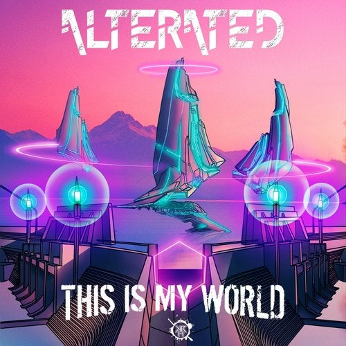 Alterated - This Is My World 2019 (EP)