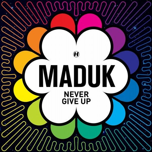 Maduk - Never Give Up 2016 [LP]