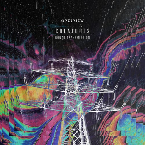 Download Creatures - Gonzo Transmission EP (OVR033) mp3