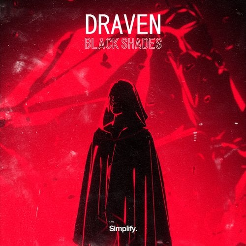 Draven - Black Shades [Single] 2019