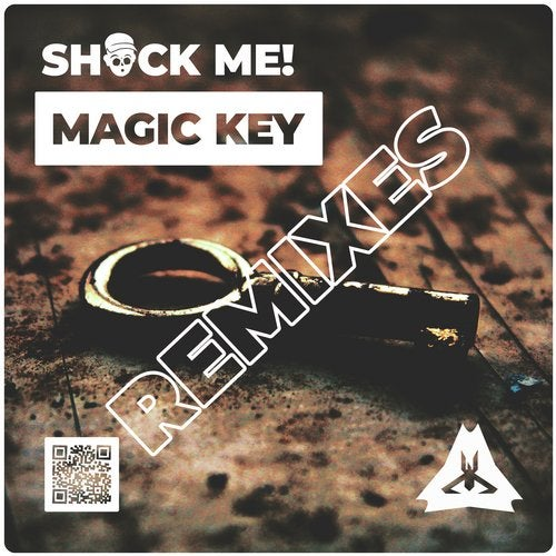 Shock me! - Magic Key (Remixes) 2019 [EP]