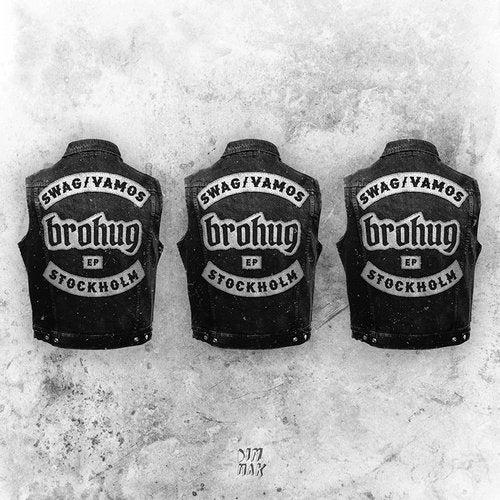 BROHUG - Swag / Vamos (EP) 2018
