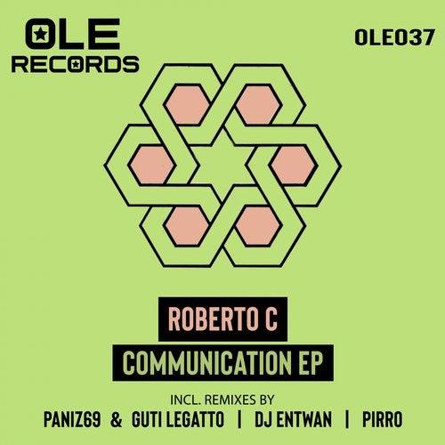 Communication (DJ Entwan Remix) by Roberto C on Beatport