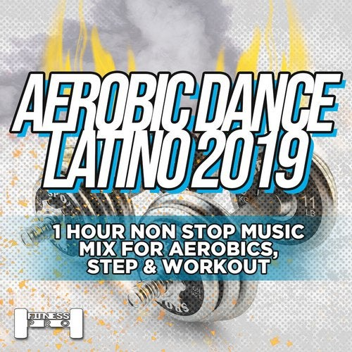 Aerobic Dance Latino 2019 - 1 Hour Non Stop Music Mix For