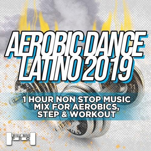 Aerobic Dance Latino 2019 - 1 Hour Non Stop Music Mix For Aerobics