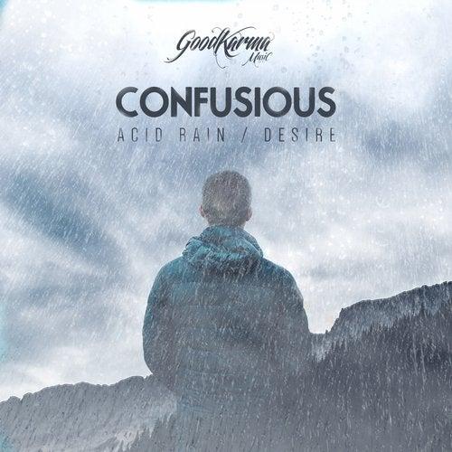 Confusious - Acid Rain / Desire (EP) 2019