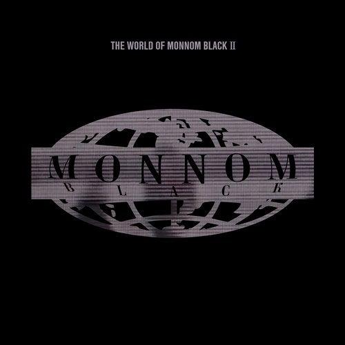 The World Of Monnom Black Ii Monnom Black Beatport