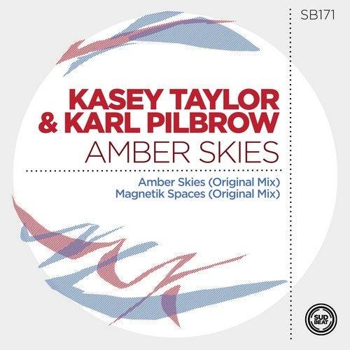 Kasey Taylor & Karl Pilbrow - Magnetik Spaces; Amber Skies  (Original Mix's) [2020]