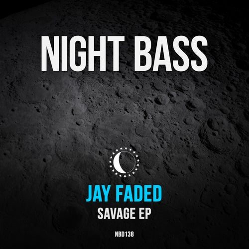 Jay Faded - Savage EP