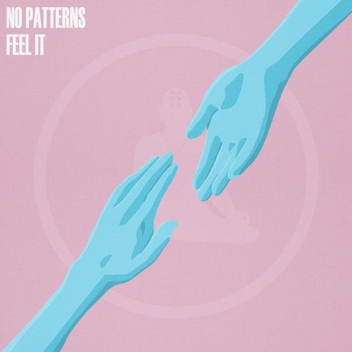 No Patterns - Feel It EP