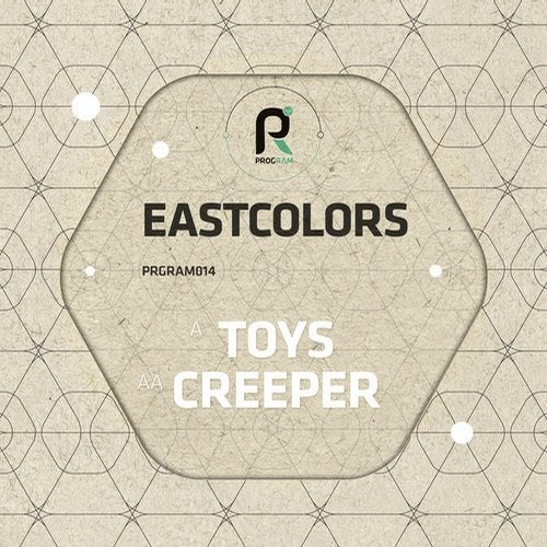 Eastcolors - Toys / Creeper [EP] 2014