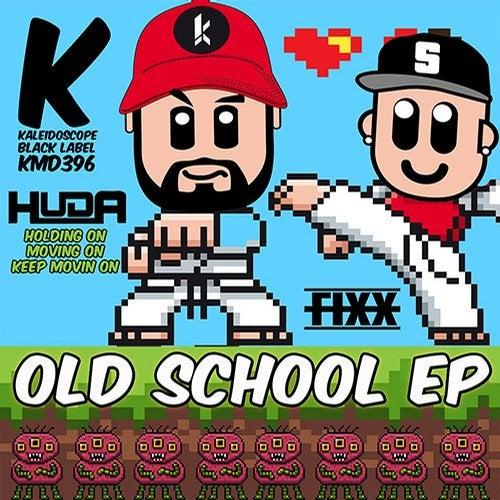 Huda Hudia, DJ Fixx - Old School (EP) 2019