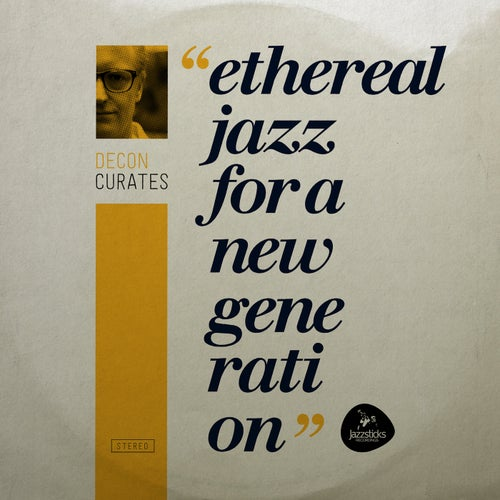 Download VA - Decon curates: Ethereal Jazz for a New Generation (EGRU006) mp3