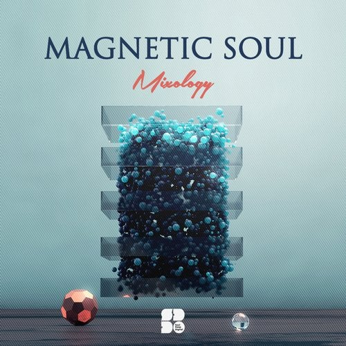 Magnetic Soul - Mixology
