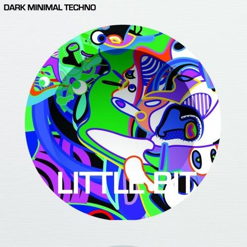 Dark Minimal Techno [Little Bit]