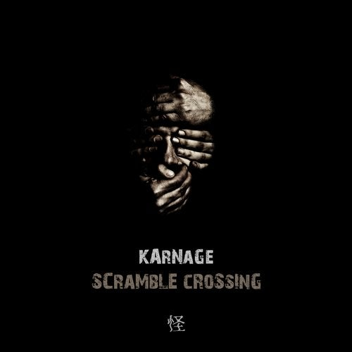 Karnage - Scramble Crossing [EP] 2018