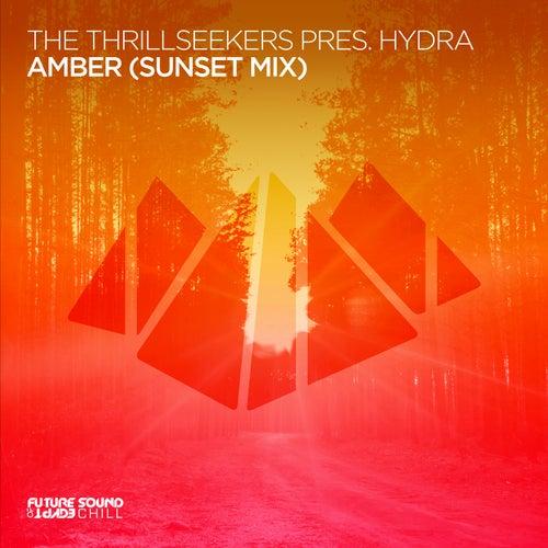 The Thrillseekers Pres. Hÿdra - Amber (Sunset Mix) [2021]