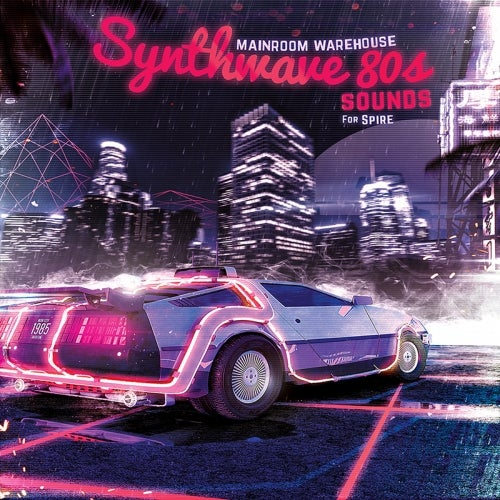 Synthwave 80s Sounds For Spire [Mainroom Warehouse]