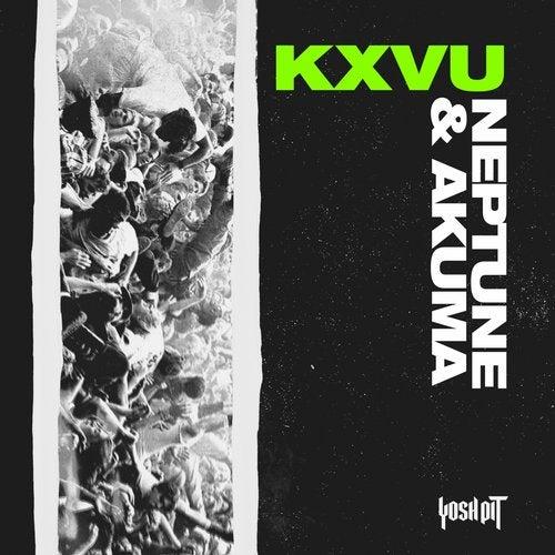 KXVU - Neptune / Akuma (EP) 2018