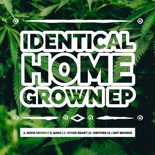 IDENTICAL - Home Grown 2018 [EP]