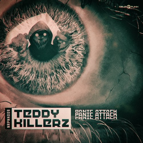 Teddy Killerz - Panic Attack EP