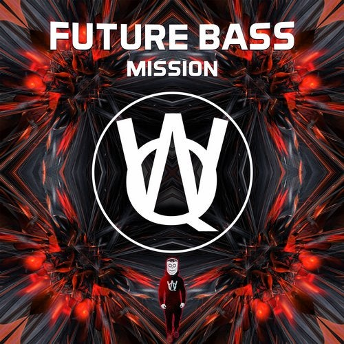 Future Bass Mission from Wuqoo Recordings on Beatport