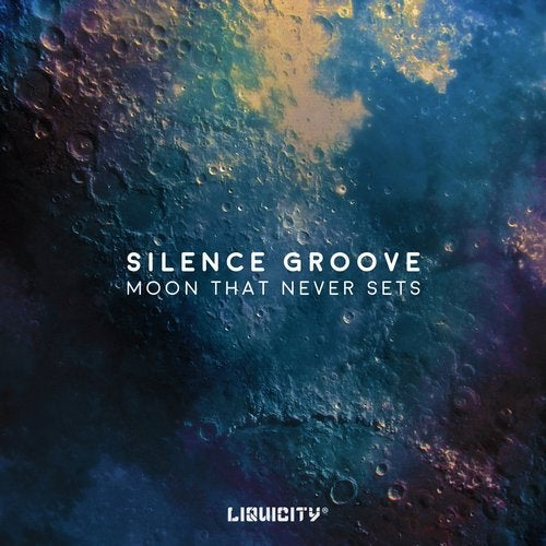 Silence Groove - Moon That Never Sets 2019 [Single]