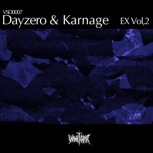 Dayzero & Karnage - Ex, Vol. 2 [EP]