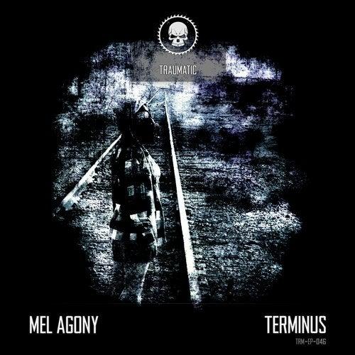 Mel Agony - Terminus