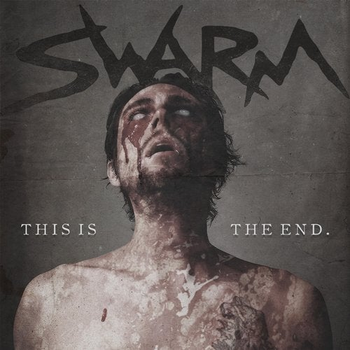 Swarm - This Is the End (EP) 2019