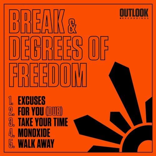 Break, Degrees Of Freedom - Excuses (EP) 2019