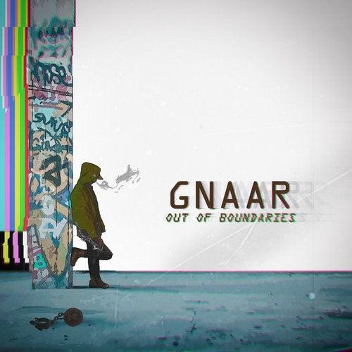 GNAAR - Out of Boundaries 2019 [EP]
