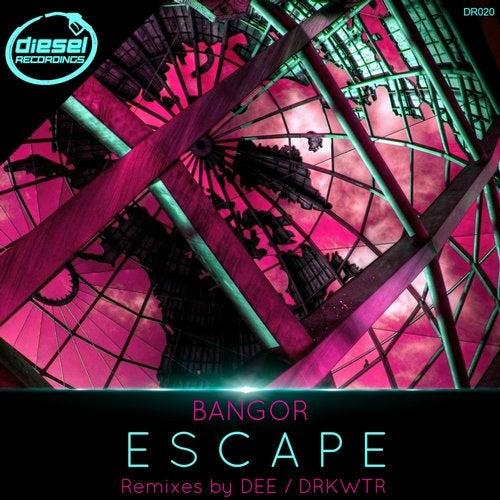 Bangor — Escape 2018 [EP]
