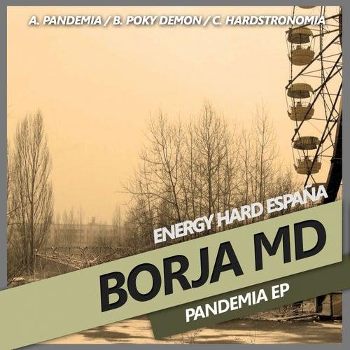 [EHE179] Borja MD - Pandemia EP 72de0c53-ca79-44c9-9614-24efe7eec544